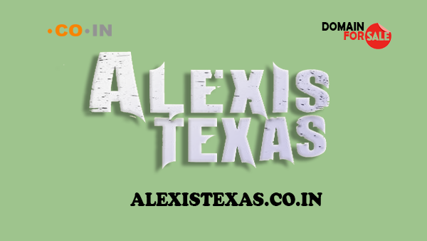 AlexisTexas.co.in