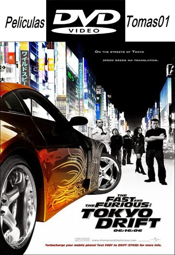 Fast and Furious 3 (Rápidos y Furiosos 3) (2006) DVDRip