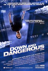 Down and Dangerous - Rơi Vào Nguy Hiểm