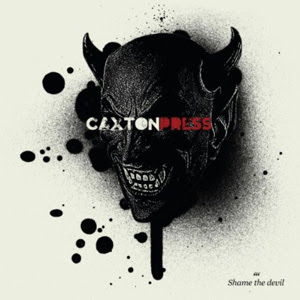 Caxton Press - Shame The Devil