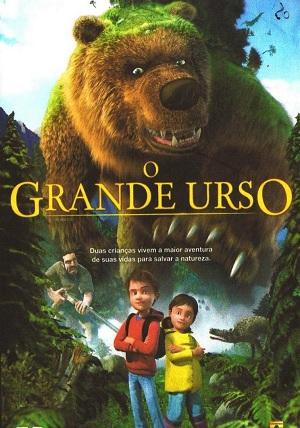 O Grande Urso – Dublado