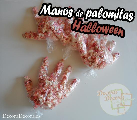 Manos de palomitas para decorar en Halloween.