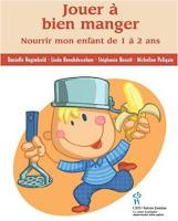 livre-alimentation-bébé-jouer-a-bien-manger-nourrir-mon-enfant-de-1-a-2-ans