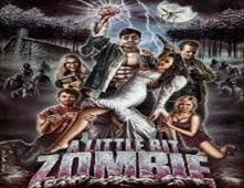 فيلم A Little Bit Zombie