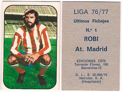 At. Madrid - Ediciones ESTE 76/77 Robi