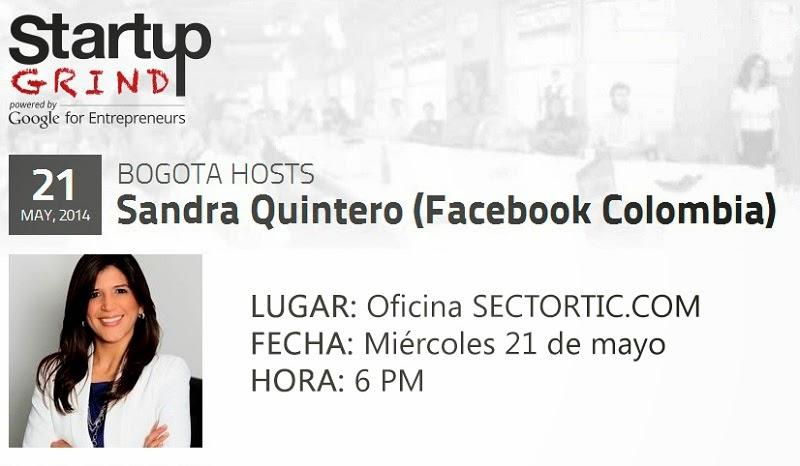 Comparte con la Directora de Facebook Colombia en Startup Grind Bogotá