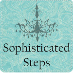 sophisticated steps