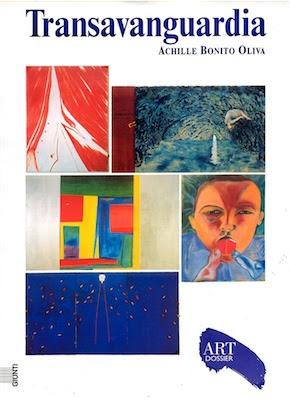 Transavanguardia -Achille Bonito Oliva - Art dossier Giunti (2002) Ita