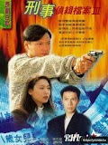 Phim Hồ Sơ Trinh Sát 3 - Detective Investigation Files 3 (1997)
