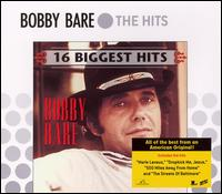Bobby Bare: 16 Biggest Hits (2007)