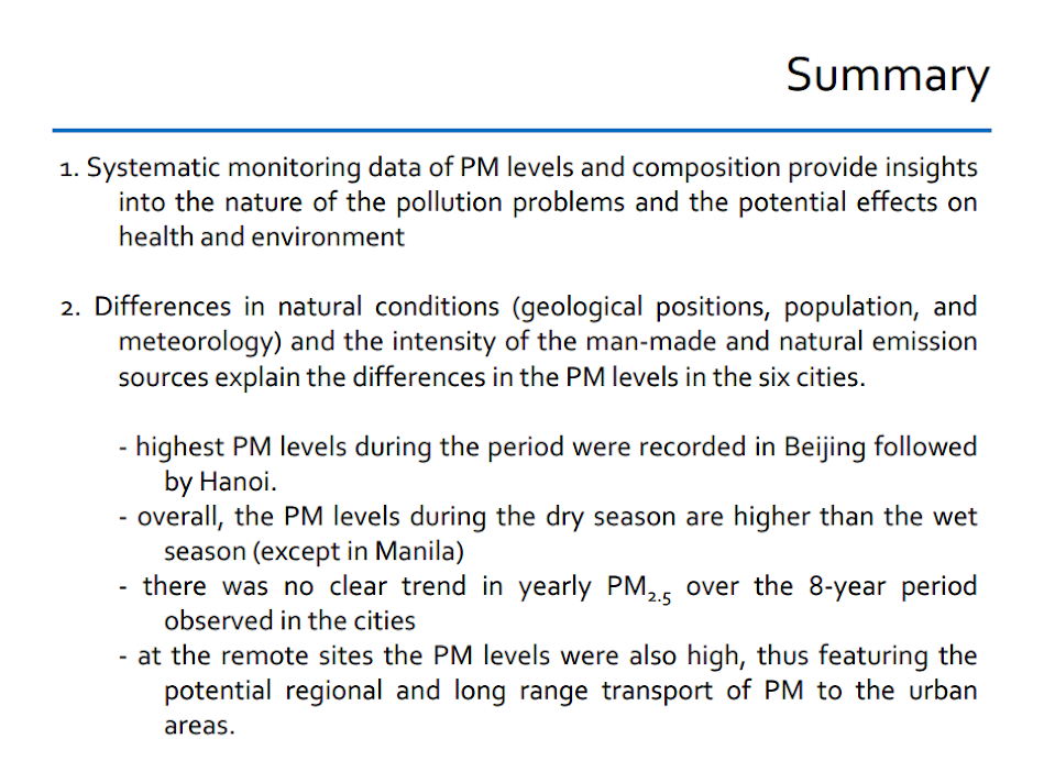 Summary. Systematic monitoring of PM levels.  Differences in natural conditions.