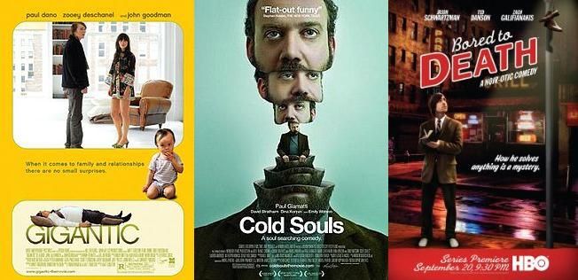 Gigantic (2008), Cold Souls (2009), and Bored to Death (2009-present)