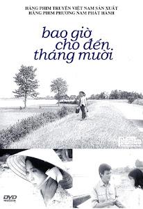 Bao Giờ Cho Đến Tháng Mười - The Love Doesn't Come Back poster
