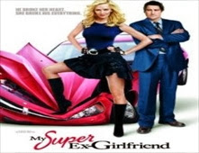 فيلم My Super Ex Girlfriend