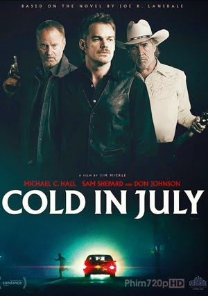 Cold in July - Mồi nhử