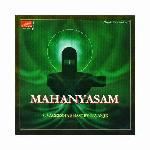 Mahanyasam By S. Vageesha Shastry Pavanje Devotional Album
