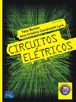 Download - Circuitos Elétricos - Yaro Burian Jr. e Ana Cristina Cavalcanti Lyra