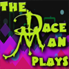 Video game playthroughs Dace Man