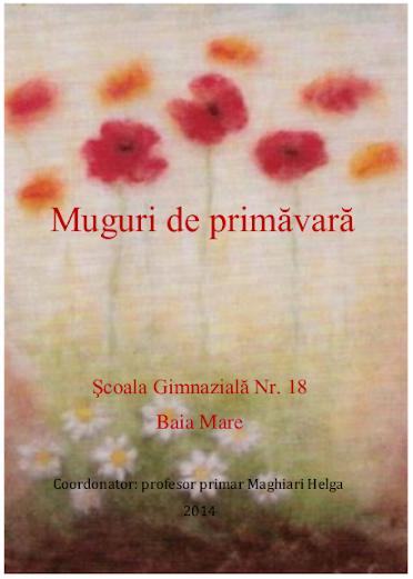 ed4_primar_muguri de primăvară_ŞCOALA GIMNAZIALĂ_Nr. 18 _baia mare_MARAMURES