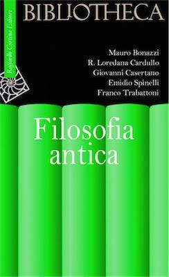 Manuale - Mauro Bonazzi - Filosofia antica ( 2005 ) Ita