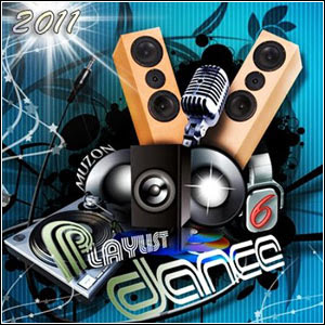 dacvadf Download   Dance Playlist 6 (2011)