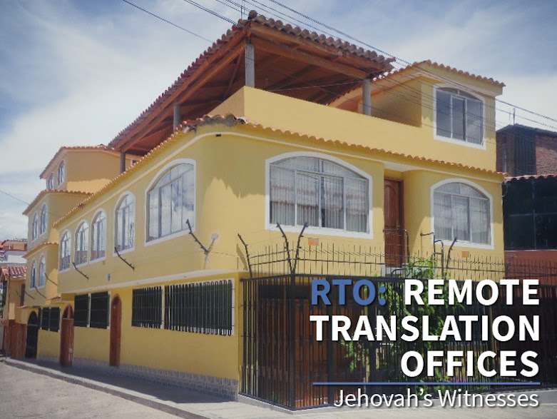 Branch offices of jehovahs witnesses 2018 bethel in google earth peru ayacuchohuamanga remote translation office rto remota de traduccin sciox Choice Image