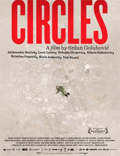Circles (Krugovi) (2013)