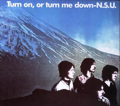 N.S.U. ~ 1969 ~ Turn On Or Turn Me Down