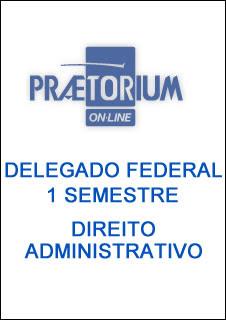 direito%2520admpraetorium Download   Delegado Federal 1 Semestre   Direito Administrativo