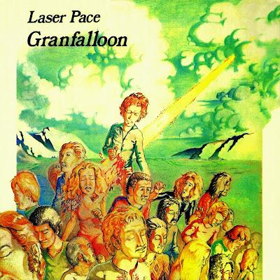 Laser Pace ~ 1974 ~ Granfalloon