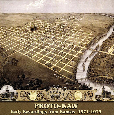 Proto-Kaw ~ 2002 ~ Early Recordings from Kansas 1971-73