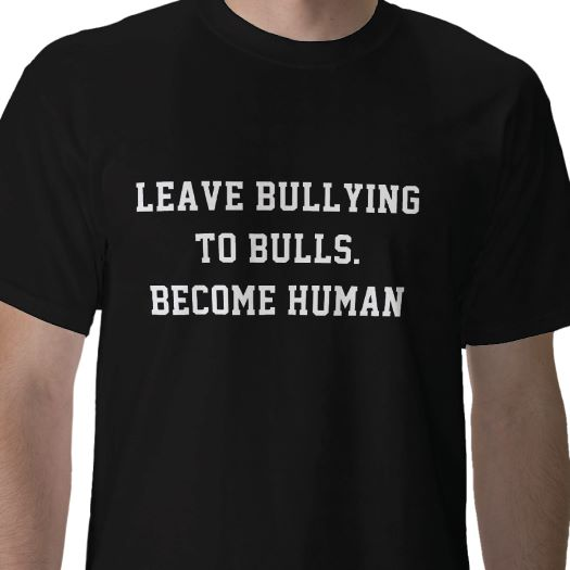 No Bully Zone T-shirts ~ The Anti-Bully Blog No Bullying Slogans