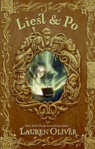 A Review Of Liesl And Po By Lauren Oliver