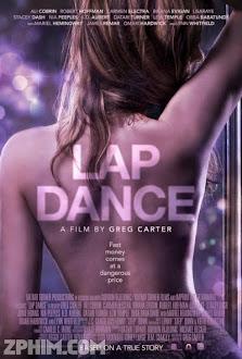 Vũ Điệu Khiêu Gợi - Lap Dance (2014) Poster
