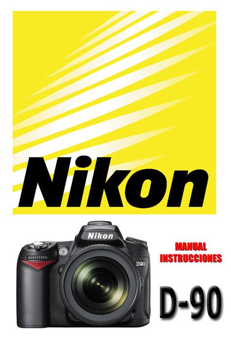 manual de instrucciones nikon d90 espanol how to and user guide rh taxibermuda co Nikon D90 User Guide Nikon D90 Buttons