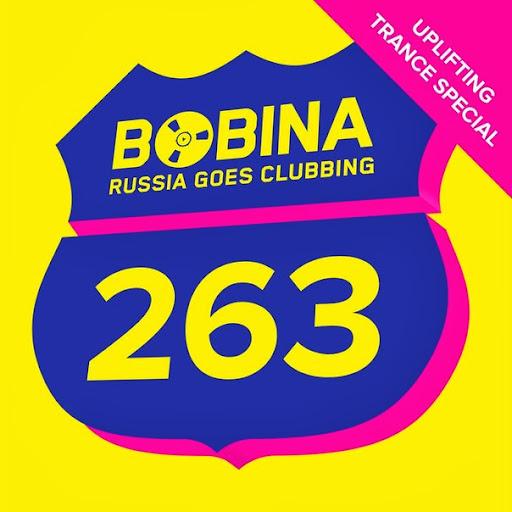 Bobina – Russia Goes Clubbing 263 (Uplifting Trance Special) | músicas