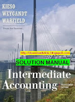 Solution Manual Intermediate Accounting 13e by Kieso (REUPLOAD)