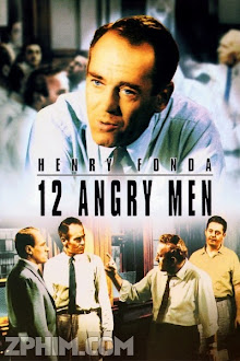 12 Người Đàn Ông Giận Dữ - 12 Angry Men (1957) Poster