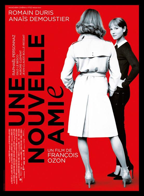 Η Καινούργια Φιλενάδα (Une Nouvelle Amie) Poster