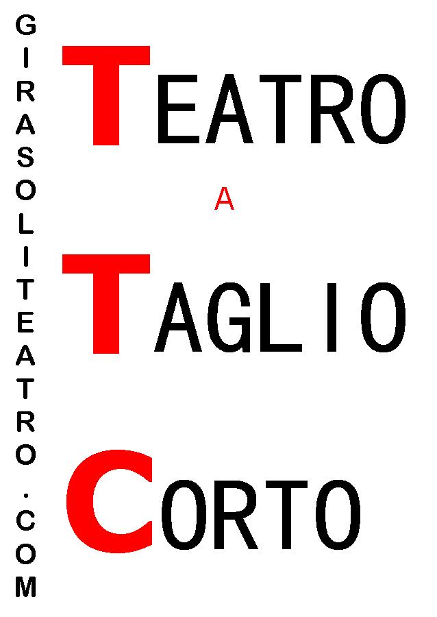 Teatro a Taglio Corto. 6° mese di Rassegna