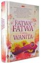 Fatwa-Fatwa Tentang Wanita (3 in 1) | RBI