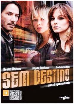 Sem Destino Dublado 2012