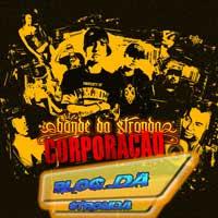 baixar mp3 gratis Bonde Da Stronda - Corporação 2012 download