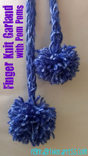 Pinspired Finger Knit Garland with Pom Poms by ngnrdgrl.wordpress.com