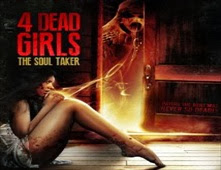 فيلم 4Dead Girls: The Soul Taker