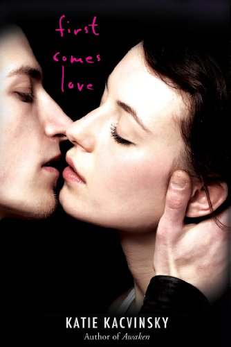 Review: First Comes Love by Katie Kacvinsky