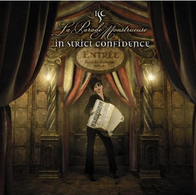 In Strict Confidence - La Parade Monstreuse