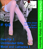 Cherish Desire: Very Dirty Stories #92, How Far 3, Abbey, Unintended Gifts, Angel, Moon And Catherine 1, Moon, Max, erotica