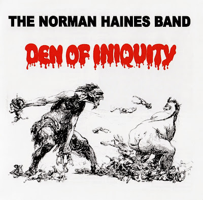 the Norman Haines Band ~ 1971 ~ Den Of Iniquity