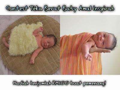 Contest Teka Berat Baby Amal Insyirah http://www.kanvaskehidupanku.blogspot.com/ Hadiah wang tunai berjumlah RM100 baby baby amal adkdayah blog mesra seo